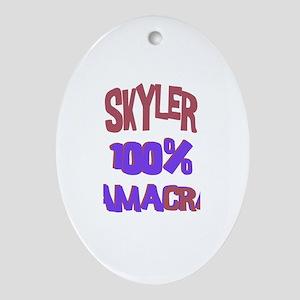 Skyler - 100% Obamacrat Oval Ornament