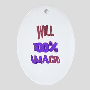 Will - 100% Obamacrat Oval Ornament