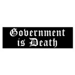 Gov't is Death Bumper Sticker (50 pk)