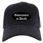 Gov't is Death Black Cap