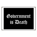 Gov't is Death Banner