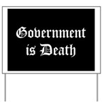 Gov't is Death Yard Sign