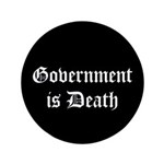 "Gov't is Death 3.5"" Button (100 pack)"