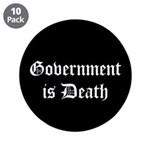 "Gov't is Death 3.5"" Button (10 pack)"
