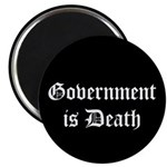"Gov't is Death 2.25"" Magnet (100 pack)"