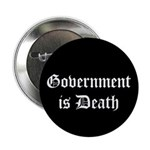 "Gov't is Death 2.25"" Button (10 pack)"