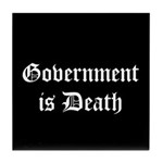 Gov't is Death Tile Coaster