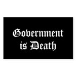 Gov't is Death Rectangle Sticker 10 pk)