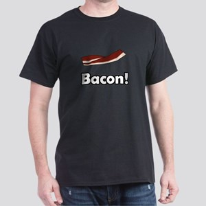 Bacon! Dark T-Shirt