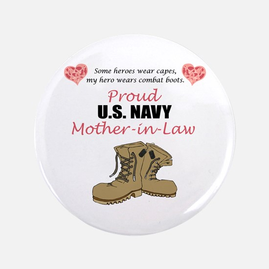 "Proud US Navy Mother-in-Law 3.5"" Button"