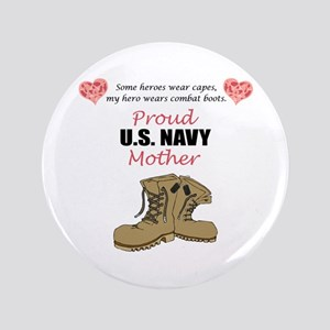 """Proud US Navy Mother 3.5"""" Button"""