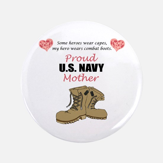 "Proud US Navy Mother 3.5"" Button"