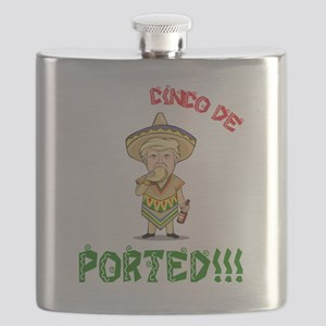 Deported - Donald Trump - Cinco De Mayo Flask