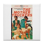 "Coaster - ""The Mother Truckers"""