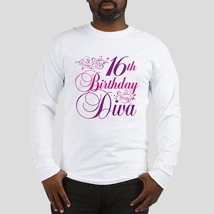 16th Birthday Diva Long Sleeve T-Shirt