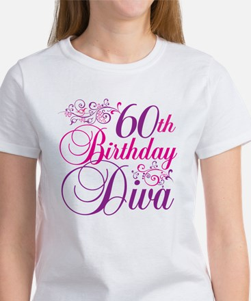 60th Birthday Diva Women's T-Shirt