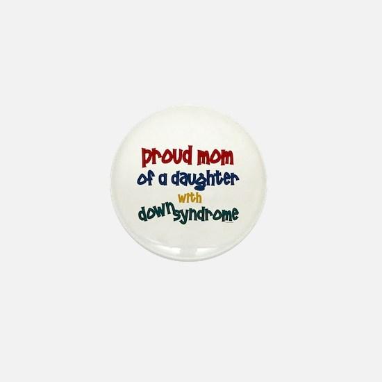 Proud Mom.....2 (Daughter DS) Mini Button