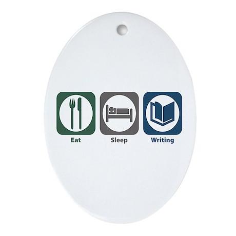 Eat Sleep Writing Oval Ornament
