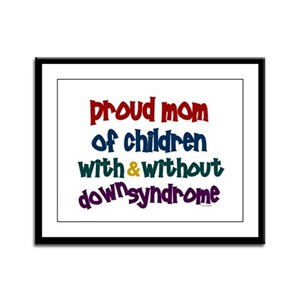 Proud Mom....2 (With & Without DS) Framed Panel Pr