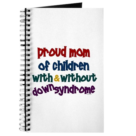 Proud Mom....2 (With & Without DS) Journal