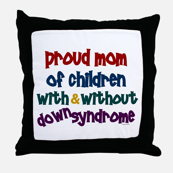 Proud Mom....2 (With & Without DS) Throw Pillow