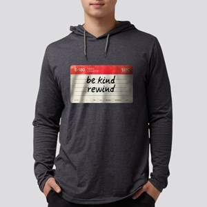 Be kind rewind Long Sleeve T-Shirt