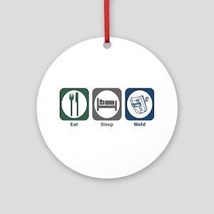 Eat Sleep Weld Ornament (Round)