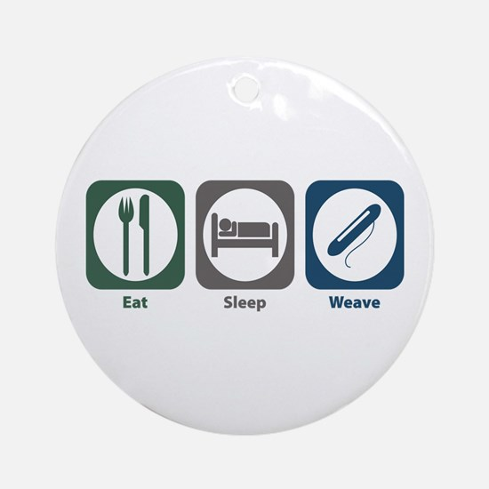 Eat Sleep Weave Ornament (Round)