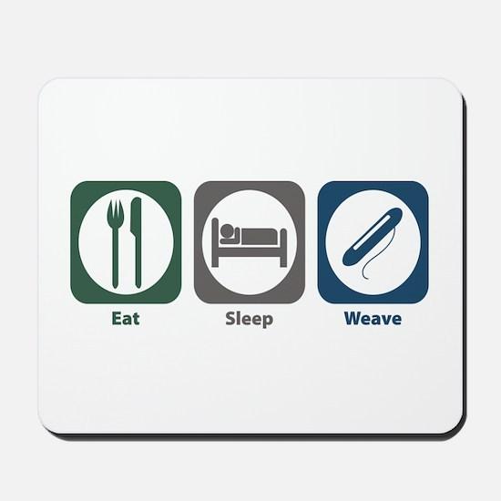 Eat Sleep Weave Mousepad