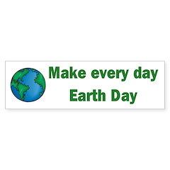 Every day Earth Day Bumper Bumper Sticker