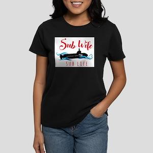 Sub Wife Sub Life T-Shirt