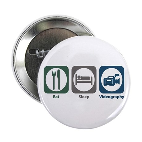 """Eat Sleep Videography 2.25"""" Button (100 pack)"""