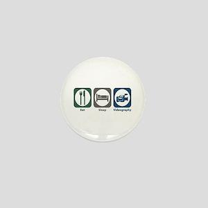 Eat Sleep Videography Mini Button