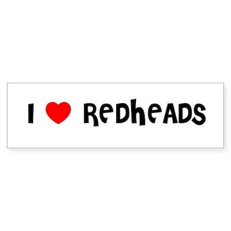 I LOVE REDHEADS Bumper Sticker