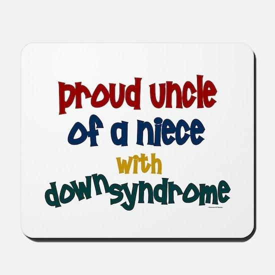 Proud Uncle....2 (Niece DS) Mousepad