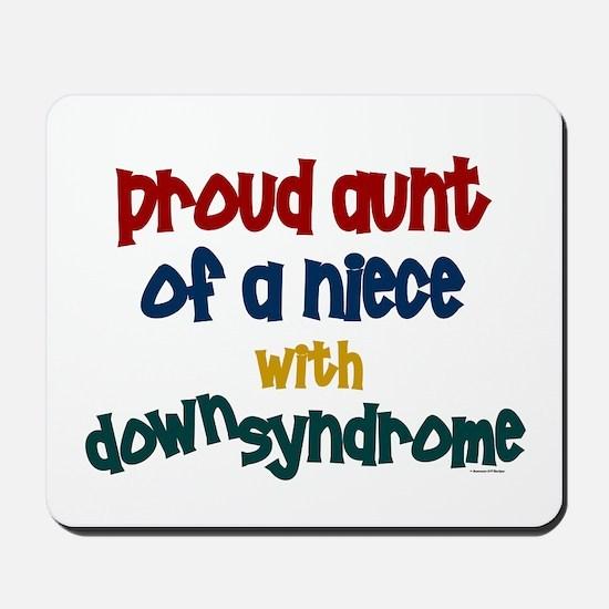 Proud Aunt....2 (Niece DS) Mousepad