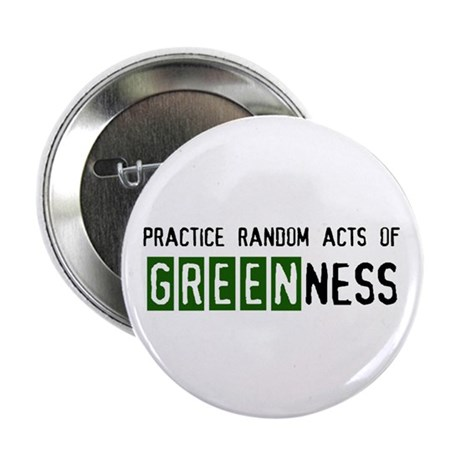 """Random acts of Greenness 2.25"""" Button (10 pac"""