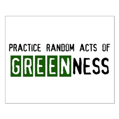 Random acts of Greenness Posters