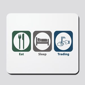 Eat Sleep Trading Mousepad