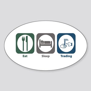 Eat Sleep Trading Oval Sticker