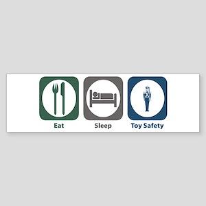 Eat Sleep Toy Safety Bumper Sticker