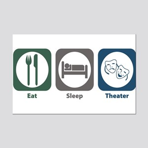 Eat Sleep Theater Mini Poster Print