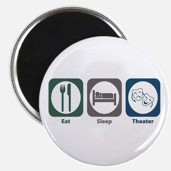 "Eat Sleep Theater 2.25"" Magnet (10 pack)"