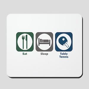 Eat Sleep Table Tennis Mousepad