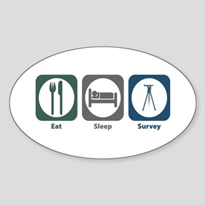 Eat Sleep Survey Oval Sticker