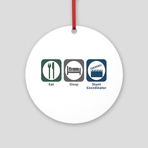 Eat Sleep Stunt Coordinator Ornament (Round)