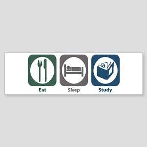 Eat Sleep Study Bumper Sticker