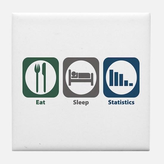 Eat Sleep Statistics Tile Coaster