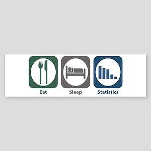 Eat Sleep Statistics Bumper Sticker