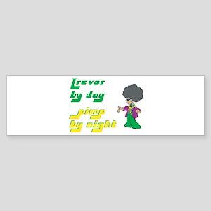 Trevor - Pimp By Night Bumper Sticker